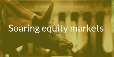 Soaring equity markets.